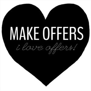Other - I love Reasonable offers!
